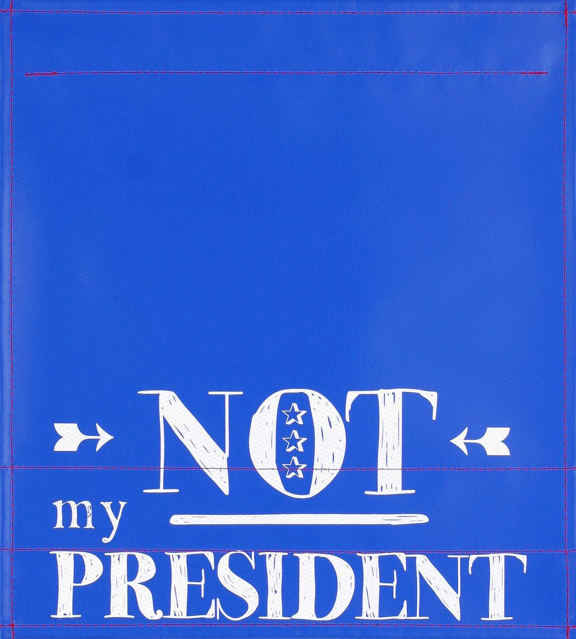 Not my President  (mittel)